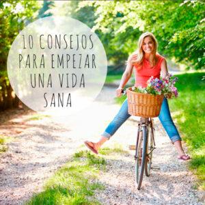 10 consejos para empezar una vida sana - Recurso Gratuito - Natàlia Gimferrer